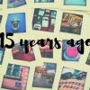 25 dolog, ami 15 évvel ezelőtt történt