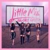 A Little Mix elárulta következő albumának címét és dátumát