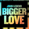 ALBUMPREMIER: John Legend – Bigger Love