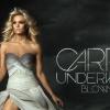 Carrie Underwood új albuma a Blown Away címet kapta