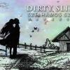 Dalpremier: Dirty Slippers - Szélhámos szerelem