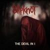 Dalpremier: Slipknot - The Devil In I