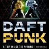 Életrajzi könyv készül a Daft Punk munkásságáról