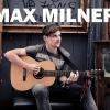 Feltörekvő sztárok nyomában: Max Milner
