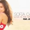 Klippremier: Sofia Carson – Love Is The Name ft. J Balvin