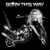 Megjelent a Born This Way