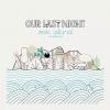 Megjelent az Our Last Night akusztikus albuma