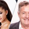 Piers Morgan bocsánatot kért Ariana Grandétől, amiért alábecsülte őt