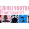 Zenei youtuber tehetségkutató indul Magyarországon!