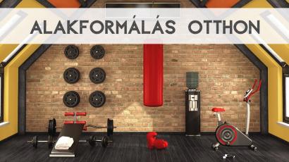 Alakformáló edzések otthon