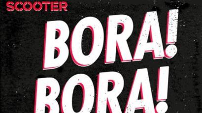 Bora! Bora! Bora! – Megérkezett a Scooter nyári slágere