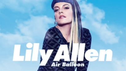 Dalpremier: Lily Allen - Air Balloon