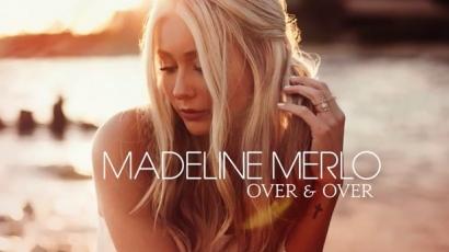 Dalpremier: Madeline Merlo – Over & Over