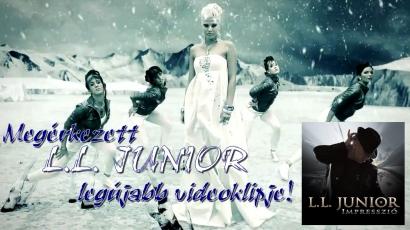 Elkészült L.L. Junior vadonatúj videoklipje