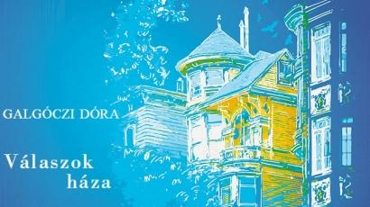 Elolvastuk: Galgóczi Dóra – Válaszok háza