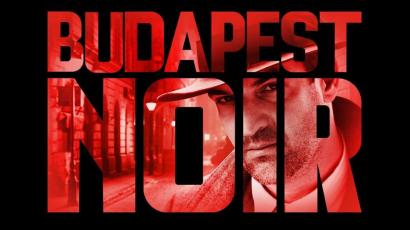 Érkezik a Budapest Noir