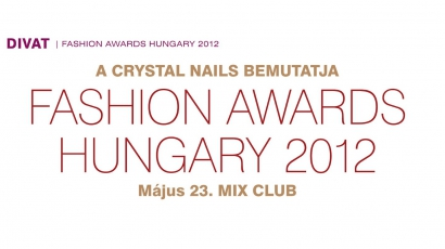 Fashion Awards Hungary 2012: íme, a jelöltek!