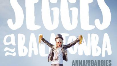 Klippremier: Anna and the Barbies – Segges a Balatonba