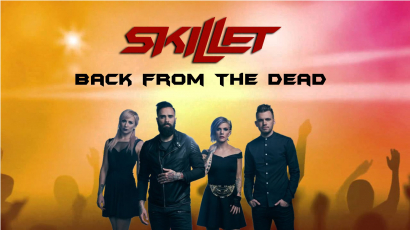 Klippremier: Skillet – Back From The Dead