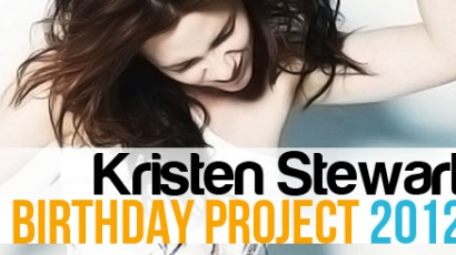 Kristen Stewart Birthday Project 2012
