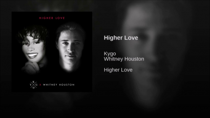 Megjelent Kygo & Whitney Houston közöse, a Higher Love!