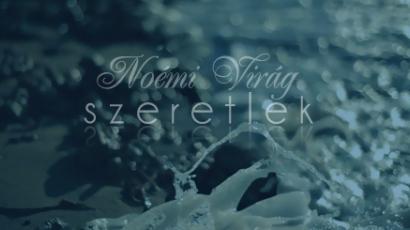 Megjelent Noémi Virág új klipje
