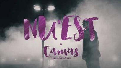 NU'EST – CANVAS: megérkezett a legújabb középlemez és klip