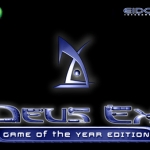 Deus Ex - GOTY
