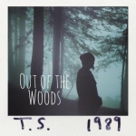 taylor swift out of the woods.jpg