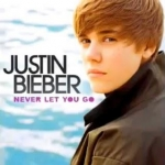 Justin Bieber-Never Let You Go