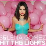 Hit the lights selena.jpg