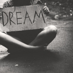 Follow Your Dreams And You'll Be Happy!