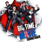 Big Time Movie Soundtrack