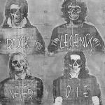 rock legends never die