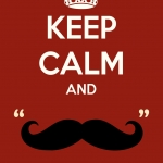 keep_calm_and_mustache