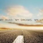 Az én utam. Az én álmaim. Az én életem.