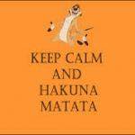 Hakuna Matata, de gyönyörű szó, csak annyit jeleeeent, szép az élet itt leeeent :D