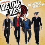 Big_Time_Rush-Til_I_Forget_About_You_(CD_Single)-Frontal.jpg