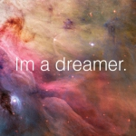 beauty,quotes,dream,dreamer,quote,space-e346a22f8f5d78bbda4118c4d229d3b9_h.jpg