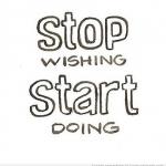 #stopwishingstartdoing